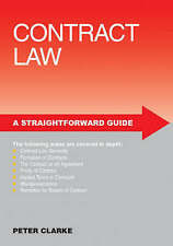 A Straightforward Guide to Contract Law (Straightforward Guides), Clarke, Peter,
