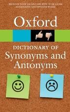 The Oxford Dictionary of Synonyms and Antonyms (Paperback or Softback)
