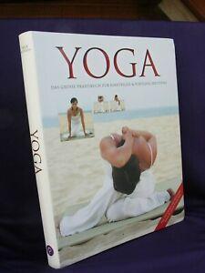Yoga Das große Praxisbuch für Einsteiger &Fortgeschrittene Inge Schöps