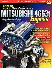 How to Build Max-Performance Mitsubishi 4g63t Engines by Robert Bowen (English)