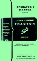 John Deere Model 520 Gas All Fuel Tractor Operators Manual SN 5208100-up