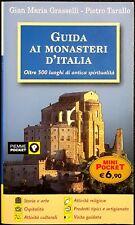 Guida ai Monasteri d'Italia. Oltre 500 luoghi di antica..., Ed. PiEmme, 2008