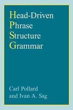 Head-Driven Phrase Structure Grammar (Studies in Contemporary Linguistics) by P