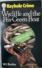 Wycliffe & The Pea-Green Boat W.J. Burley; Paperback book (Keyhole Crime 1981)