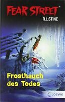 Fear Street: Frosthauch des Todes von Stine, R. L. | Buch | Zustand gut