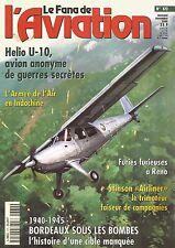 FANA DE L AVIATION N°372 HELIO U-10 /ARMEE DE L'AIR EN INDOCHINE /BORDEAUX 40-45