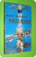 URANIA N. 1382 SOFTWARE I NUOVI ROBOT RUDY RUCKER ED. MONDADORI