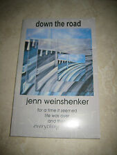 NEW Down the Road *SIGNED* by Jenn Weinshenker Paperback Book FREE Shipping