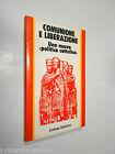 COMUNIONE E LIBERAZIONE Una nuova politica cattolica Coines Ed. 1977