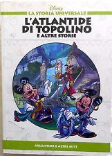 LA STORIA UNIVERSALE L'ATLANTIDE DI TOPOLINO E ALTRE STORIE N.06