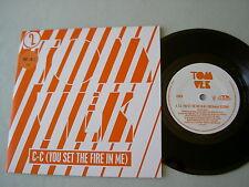 "TOM VEK C-C (You Set The Fire In Me) 7"" vinyl single part 2"
