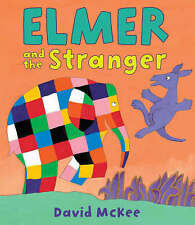 Elmer and the stranger by David McKee - New Picture Book