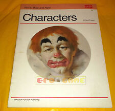 CHARATERS by Leon Franks 62 - How to Draw and Paint Walter T. Foster