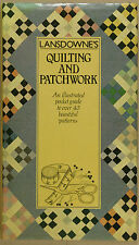 Lansdowne's Quilting & Patchwork: An illustrated guide (Hardcover 1983)