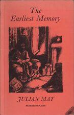 The Earliest Memory.  SIGNED. Julian May. Poetry. Peterloo Poets.  1986. HL4.7