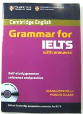 CAMBRIDGE GRAMMAR FOR IELTS SELF-STUDY AND PRACTICE WITH ANSWERS AND AUDIO CD