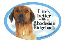 "Life's better with a Rhodesian Ridgeback (Dog) 6""x 4"" Oval Magnet Made in Usa"