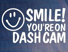 SMILE! YOU'RE ON DASH CAM Car/Van/Window/Bumper Novelty Camera Security Sticker