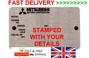 STAMPED MITSUBISHI Replacement Vin Plate CAR ID Tag Data Plate +YOUR OWN TEXT #2