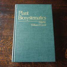 Plant Biosystematics : Symposium by William F. Grant (1984, Hardcover)