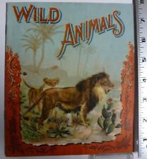 Wild Animals(Childrens),  McLoughlin Bros. 1900. Great Litho's. Illustrated.AB43