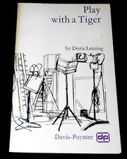 """Play With A Tiger"" Lessing, paperback, 1972 Davis-Poynter Playscript"