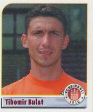 N°172 TIHOMIR BULAT # CROATIA FC.ST PAULI STICKER PANINI BUNDESLIGA 2002
