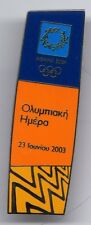 ATHENS 2004. OLYMPIC GAMES. OLYMPIC PIN. OLYMPIC DAY 23/06/2003