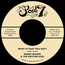 Bobby Moore & The Rhythm Aces – What Is That You Got? / Love's Got a Hold on Me