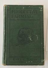 Productive Farming SECOND EDITION 1912 Kary Davis