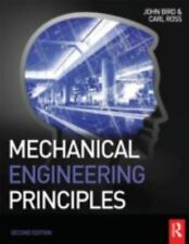 Mechanical Engineering Principles by Carl Ross and John Bird (2012,...