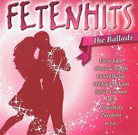 Fetenhits - The Ballads - CD NEU - Boyz II Men Sam Brown Black S.Connor 10CC