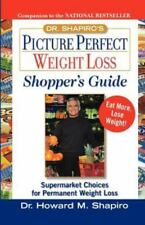 Dr. Shapiro's Picture Perfect Weight Loss Shopper's Guide : Supermarket Choices