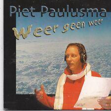Piet Paulusma-Weer Geen Weer cd single