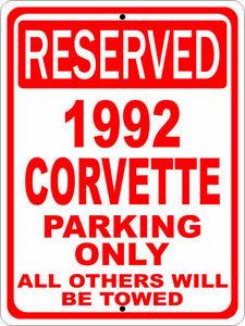 """1992 92 Corvette Chevrolet Novelty Reserved Parking Street Sign 9""""X12"""" Aluminum"""