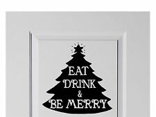 LARGE Eat, Drink and Be Merry with Tree Christmas Decal home Decor Xmas 210mm
