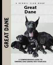 Great Dane: A Comprehensive Guide to Owning and Caring for Your Dog-ExLibrary