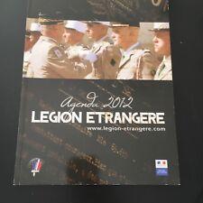 AGENDA 2012 LEGION ETRANGERE - NEUF - COLLECTION MILITARIA - ARMEE DE TERRE