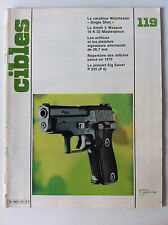 CIBLES n°119 du 01/1980; Carabine Winchester Single Shot/ Smith et Wesson 16 K 3