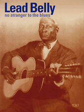 Leadbelly No Stranger To The Blues Guitar Tab Book NEW!