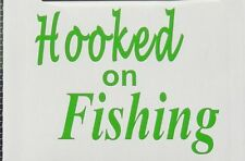 Sporting Goods Fishing Leisure Oracal Vinyl Decal Hooked on Fishing
