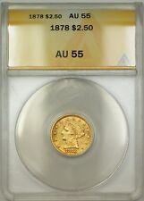 1878 $2.50 Liberty Quarter Eagle Gold Coin ANACS AU-55