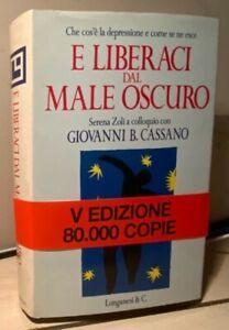E LIBERACI DAL MALE OSCURO Zoli Cassano 1993 IL CAMMEO LONGANESI Matisse
