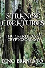 Strange Creatures (The Creatures of Cryptozoology)