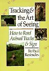 Tracking & the Art of Seeing: How to Read Animal T