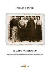 """IL CASO """"AMERASIA"""""""