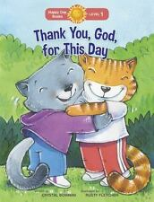 Thank You, God, for This Day (Paperback or Softback)