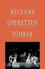 Reclams Operettenführer von Anton Würz (2002, Gebunden)