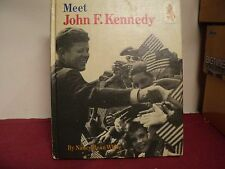Meet John F Kennedy by Nancy Bean White copyright 1965 Used Hardcover childrens