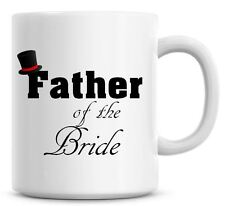 Father Of The Bride Personalised Coffee Mug Wedding Cup Favor
